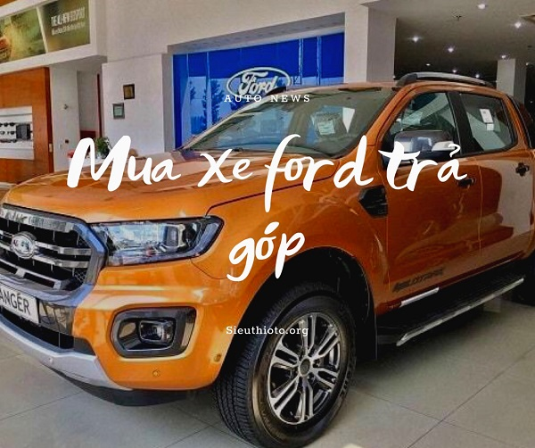 mua-xe-ford-ranger-ford-ben-thanh